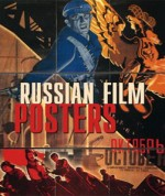 Book Review: Russian Film Posters 1900   1930